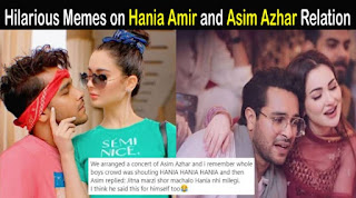 Hania Aamir and Asim Azhar not in a Relationship and Twitter Worrier engaged in Memes