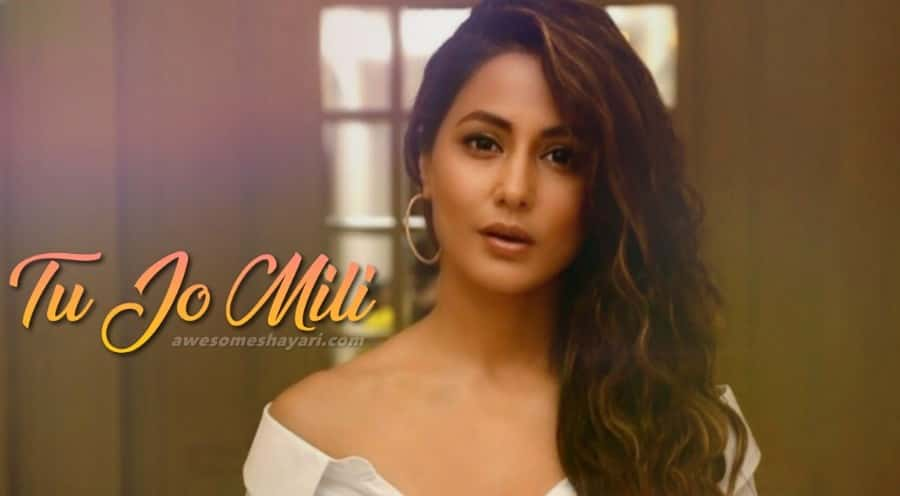 Tu Jo Mili Lyrics Yasser Desai, Hina Khan, hacked movie wallpaper hina khan