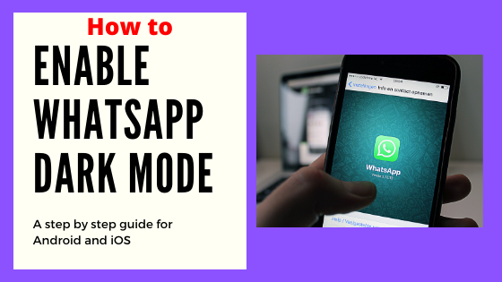 How to enable dark mode in whatsapp