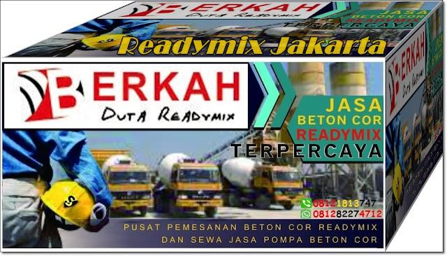 READY MIX JAKARTA DI JUAL HARGA MURAH PER 1 KUBIK