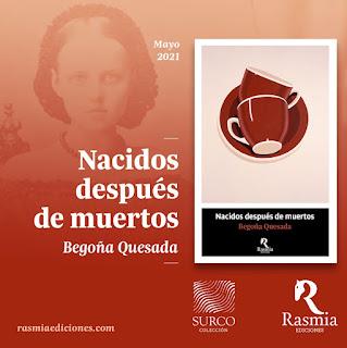 Entrevista con la escritora Begoña Quesada, autora del libro Nacidos después de muertos.