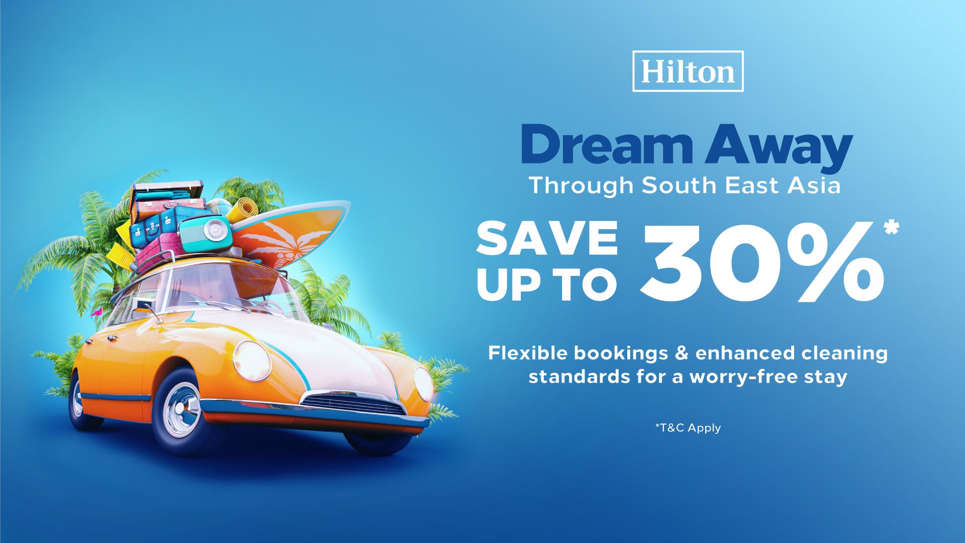 The great #DreamAwaySale by Hilton is BACK!