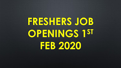 Freshers Job 1st Feb 2020