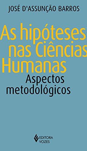 As hipóteses nas ciências humanas: Aspectos metodológicos