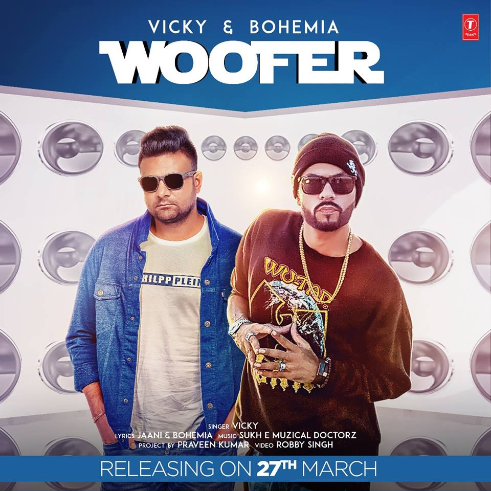 Woofer    Vicky ft. Bohemia new song