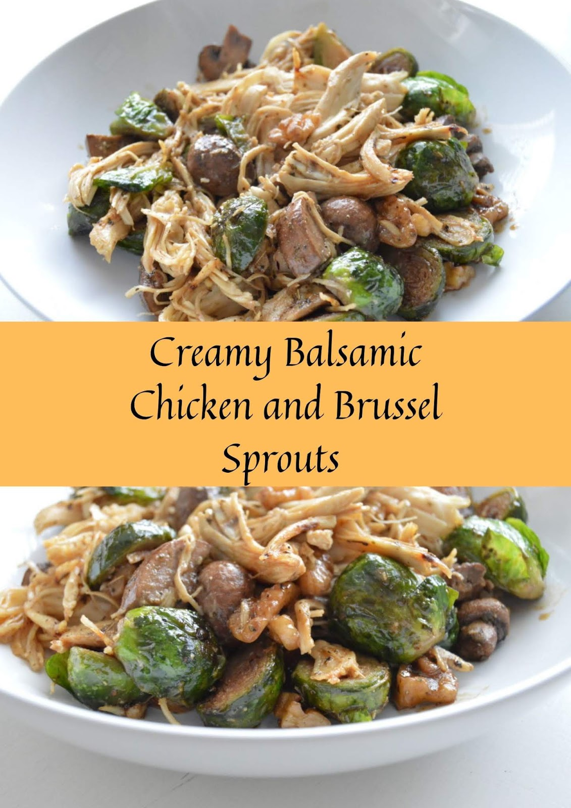Creamy Balsamic Chicken and Brussel Sprouts  #chicken #dinner