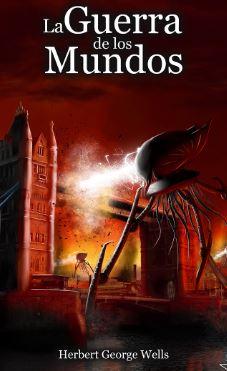 La-guerra-de-los-mundos-H-G-Wells-libro-Novelas-de-terror-miedo-a-la-muerte
