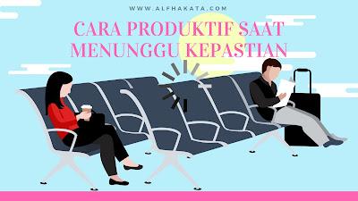 cara-produktif-menunggu