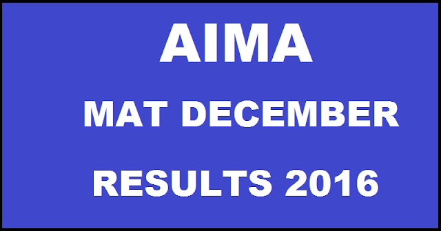 AIMA MAT December 2016 Results