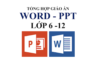 Tổng hợp giáo án - tài liệu word - ppt từ lớp 6 -12 theo chương trình mới (miễn phí)