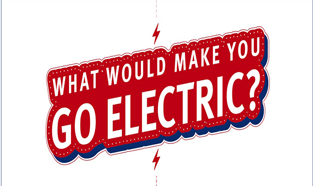 What Would Make You Go Electric?