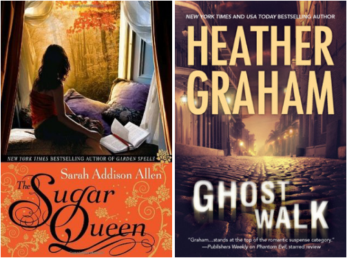 The Sugar Queen by Sarah Addison Allen Ghost Walk by Heather Graham