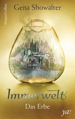 Bücherblog. Rezension. Buchcover. Immerwelt - Das Erbe (Band 3) von Gena Showalter. Jugendbuch, Fantasy. Harper Collins.