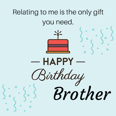 Best Happy Birthday Wishes, Massages for Lovely Brother