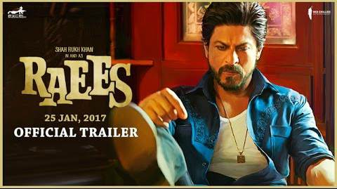 Raees Movie Official Trailer