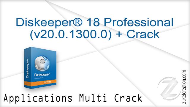Diskeeper® 18 Home (v20.0.1300.0) + Crack  |  74 MB
