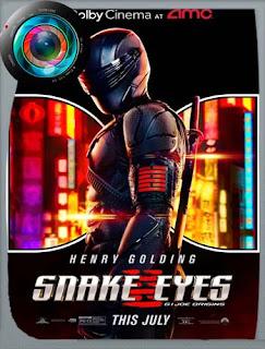 G.I. Joe: Snake Eyes[Snake Eyes] (2021) Cam [480p] Latino [GoogleDrive] PGD
