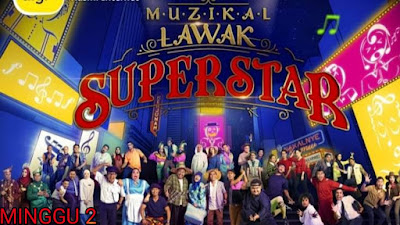 Live Streaming Muzikal Lawak Superstar 2019 Minggu 2