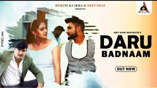 Daru Badnam Song lyrics - Amit Saini Rohtakiya  Haryanvi song 2010