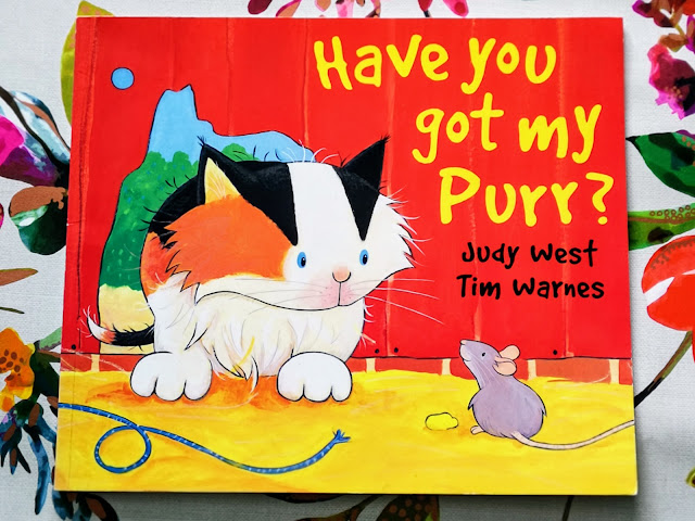 Front Cover of Have You Got My Purr? By Judy West and Tim Warnes.
