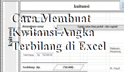 Cara Membuat Kwitansi Angka Terbilang di Excel
