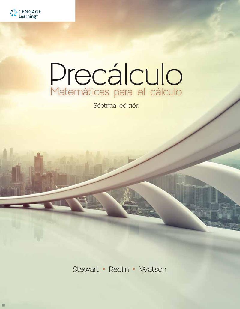 Precálculo. Matemáticas para el cálculo, 7ma Edición – James Stewart