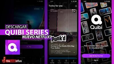 El Nuevo Netflix Vertical? Descargar QUIBI Android o iOS