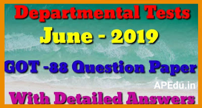 GOT 88 MAY / JUNE 2019 QUESTION PAPER WITH ANSWERS Departmental Tests.