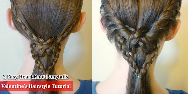 How To Make 2 Easy Heart Knot Ponytails Hairstyle For Valentine's Day - See Tutorial