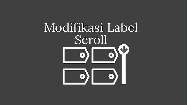 Cara Membuat Widget Label Keren Dengan Efek Scroll