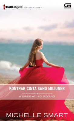 Kontrak Cinta Sang Miliuner (A Bride at His Bidding) by Michelle Smart Pdf
