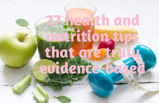 27 health and nutrition tips that are truly evidence-based IN HINDI