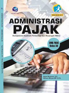 Administrasi Pajak,Kompetensi Keahlian Perbankan dan Keuangan Mikro SMK/MAK Kelas XII
