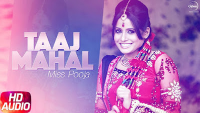 Taj Mahal Lyrics - Miss Pooja | Punjabi Songs 2017 | Speed Records