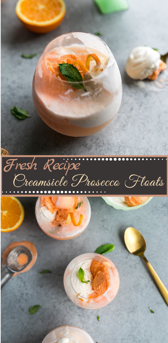 Creamsicle Prosecco Floats  #healthydrink #easyrecipe #cocktail #smoothie
