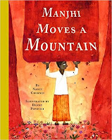 Cover image for a review of a picture book about Dashrath Manjhi who chiseled a path between two mountains, reviewed by Andrea L Mack at www.andrea-mack.blogspot.com