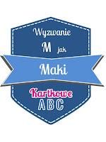 https://kartkoweabc.blogspot.com/2019/07/m-jak-maki.html