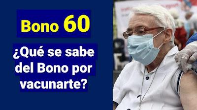 Bono 60 por Vacunarte contra  COVID-19