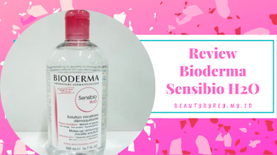 Review Bioderma Sensibio H2O
