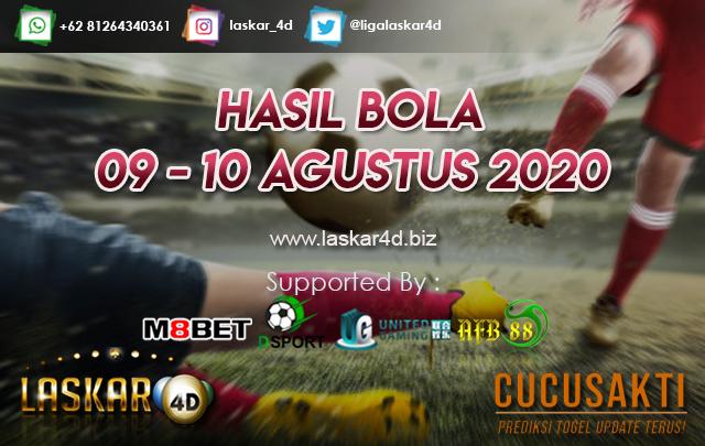HASIL BOLA JITU TANGGAL 09 - 10 AGUSTUS 2020