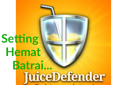 Seting Aplikasi JuiceDefender Penghemat Batrai Smartphone