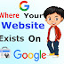 How to Check My Website Is on Google Or Not ?