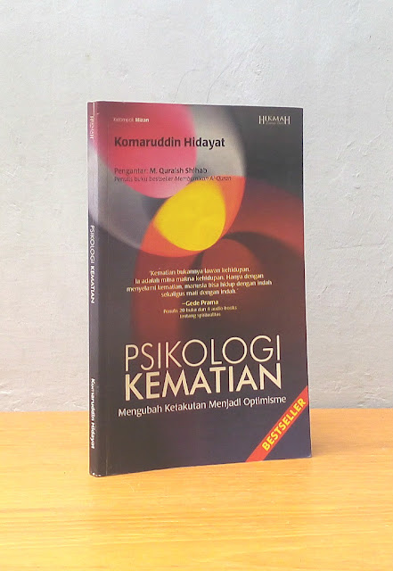 PSIKOLOGI KEMATIAN, Komaruddin Hidayat