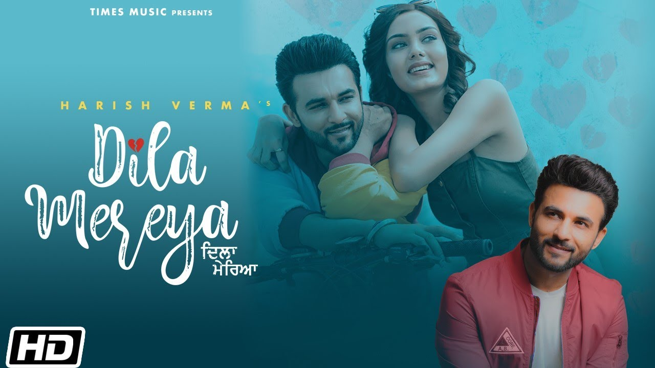 Dila Mereya Lyrics - Harish Verma | Himanshi Parashar