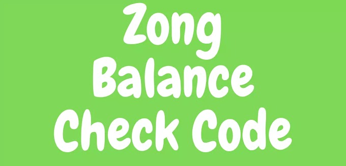 How to Check Zong Balance ? -Zong Balance Check Code