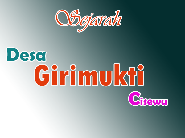 sejarah-desa-girimukti-cisewu-garut