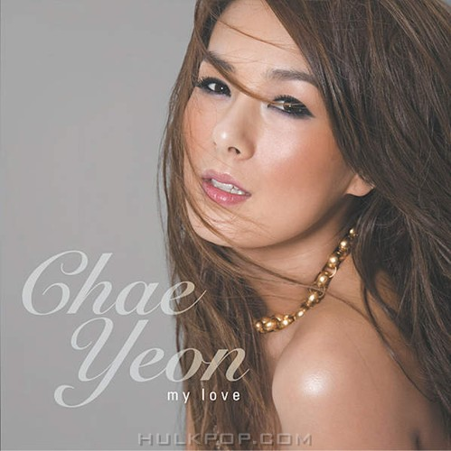 Chae Yeon – My Love (FLAC + ITUNES PLUS AAC M4A)