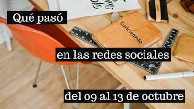 que-paso-en-las-redes-sociales-del-09-al-13-octubre