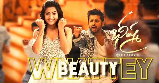 Whattey Beauty Lyrics Bheeshma Nithiin Rashmika Venky Kudumula Mahati Swara Sagar