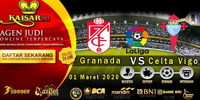 Prediksi Bola Terpercaya Liga Spanyol Granada vs Celta Vigo 1 Maret 2020